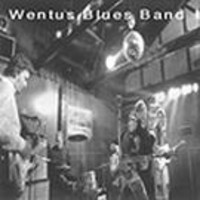 Wentus Blues Band : Wentus blues band