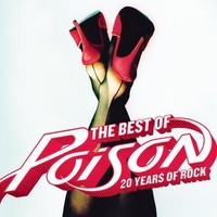 Poison: Best of - 20 years of rock