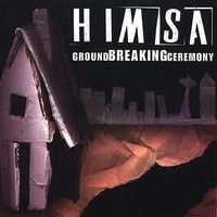 Himsa: Ground Breaking Ceremony