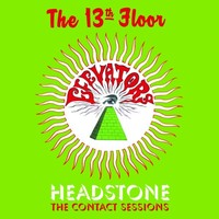 13th floor elevators headstone the contact sessions for 13th floor contact number