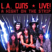 L.A. Guns: A night on the strip - live