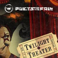 Poets of the Fall : Twilight theater