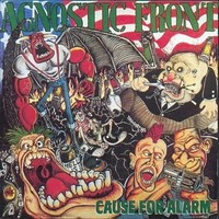 Agnostic Front : Cause for alarm -re-issue