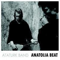 Ataturk Band: Anatolia Beat -Digisleeve-