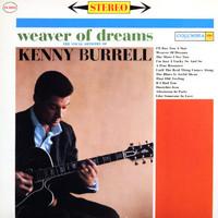 Burrell, Kenny: Weaver Of Dreams