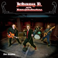 Johnny D. & The Knuckledusters: The Double