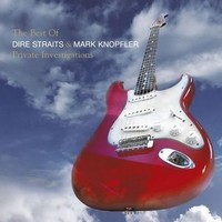 Knopfler, Mark: Private Investigations - Very Best of