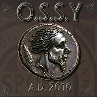 O.S.S.Y.: A.D. 2010