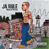 Ja Rule: Blood in My Eye