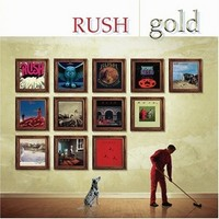 Rush: Gold, Definitive Collection