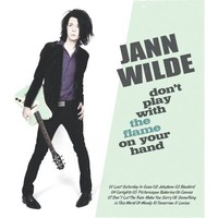 Wilde, Jann: Don't play with the flame on your hand