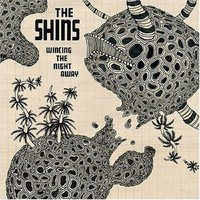 Shins: Wincing the Night Away