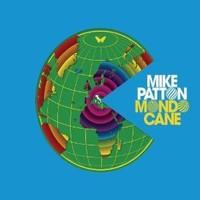 Patton, Mike: Mondo Cane