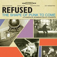 Refused : Shape of punk to come -deluxe 2cd+dvd
