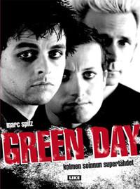 Green Day: Green Day - Kolmen soinnun supertähdet