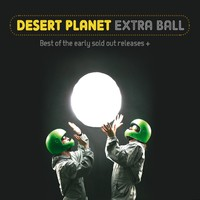 Desert Planet : Extra ball