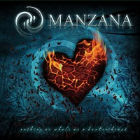 Manzana: Nothing As Whole As A Broken Heart