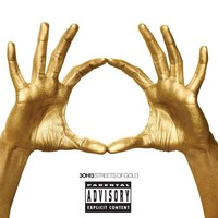 3Oh!3: Streets of gold