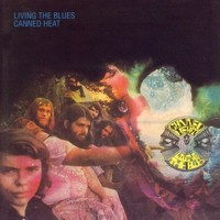 Canned Heat: Living the Blues