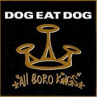 Dog Eat Dog: All boro kings