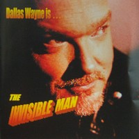 Wayne, Dallas: The invisible man