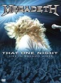 Megadeth: That One Night, Live In Buenos Aires