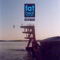 Fat Beat Sound System : Feed The Vocalists