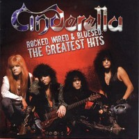 Cinderella: Rocked, Wired & Bluesed - Greatest Hits