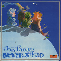 Pink Fairies: Neverneverland
