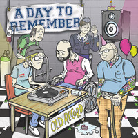 A Day To Remember: Old record