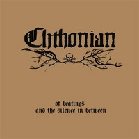 Chthonian: Of Beatings And The Silence In Between