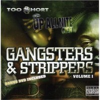 Too Short: Gangsters & Strippers -cd+dvd-
