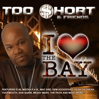 Too Short: I Love The Bay