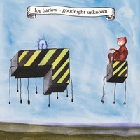 Barlow, Lou: Goodnight Unknown