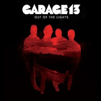 Garage 13: Out Of The Lights