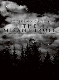 Nocturno Culto: Misanthrope - The existence of solitude... chaos... and Darkthrone