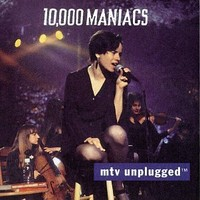 10.000 Maniacs: Mtv unplugged