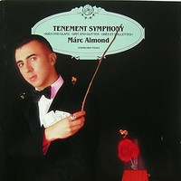 Almond, Marc : Tenement symphony
