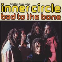 Inner Circle: Bad to the bone