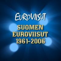 V/A: Euroviisut -Suomen Euroviisut 1961-2006