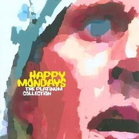 Happy Mondays: Platinum collection