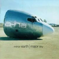 A-ha: Minor earth major sky