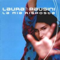 Pausini, Laura: La mia risposta