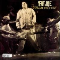 Fat Joe: Jealouse One's Envy
