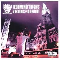 Jedi Mind Tricks: Visions of gandhi