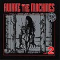 V/A : Awake the machines vol. 2