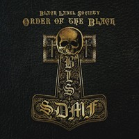 Black Label Society : Order of the black