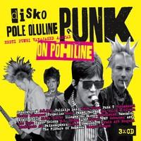 V/A : Disko Pole Oluline, Punk On Pöhiline