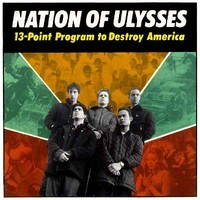 Nation Of Ulysses: 13-Point program to destroy America
