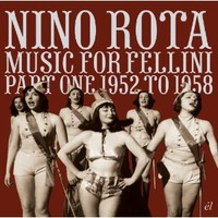 Soundtrack: Music For Fellini Part One: 1952 To 1958